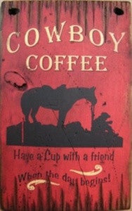 Western Wall Sign Home: Cowboy Coffee Have A Cup With A Friend Before The Day Begins