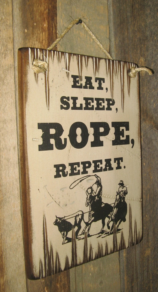 Western Wall Sign Barn: Eat, Sleep, Rope, Repeat Left Side
