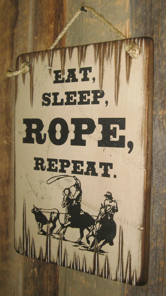 Western Wall Sign Barn: Eat, Sleep, Rope, Repeat Right Side