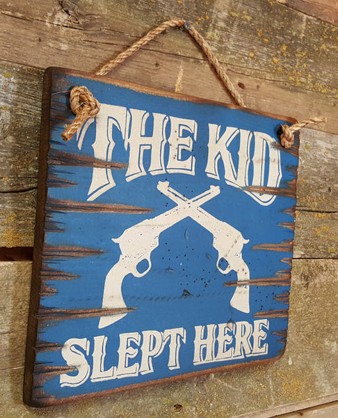 Western Wall Sign Home: Kids The Kid Slept Here