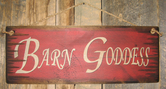 Western Wall Sign: Barn Goddess
