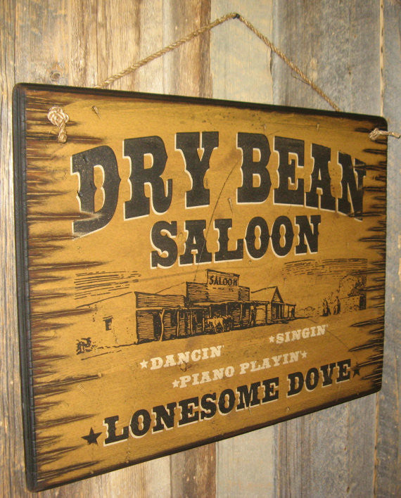 Western Wall Sign Saloon: Movie Lonesome Dove Dry Bean Saloon Left Side