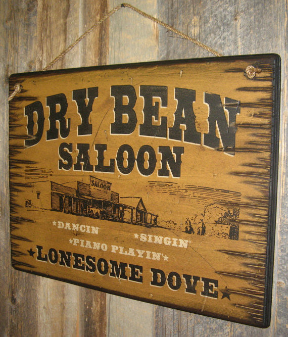 Western Wall Sign Saloon: Movie Lonesome Dove Dry Bean Saloon Right Side