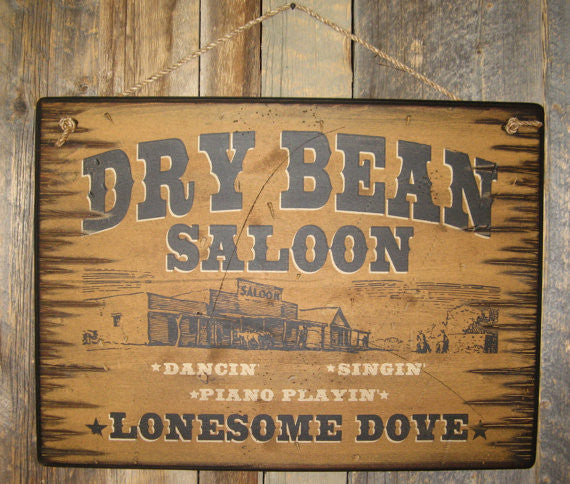 Western Wall Sign Saloon: Movie Lonesome Dove Dry Bean Saloon