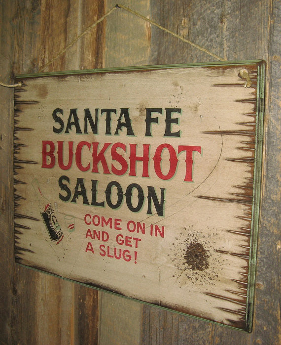 Western Wall Sign: Santa Fe Buckshot Saloon Right View