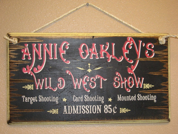 Western Wall Sign Vintage: Annie Oakley's Wild West Show