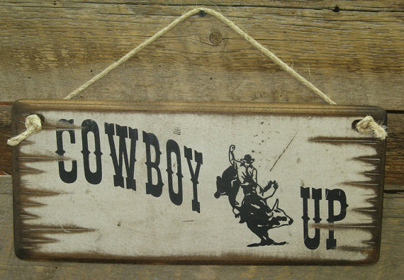 Western Wooden Wall Sign: Cowboy Up