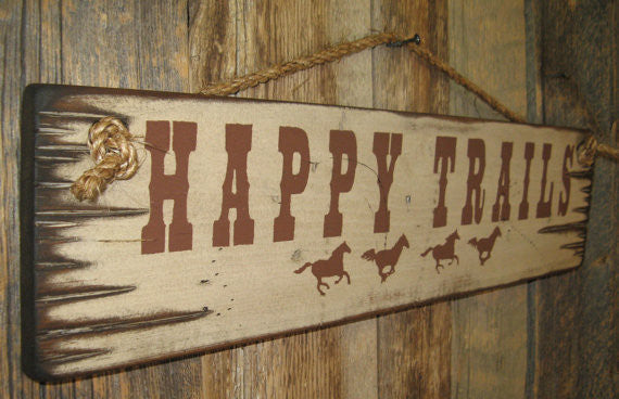 Western Wall Sign: Happy Trails Left Side