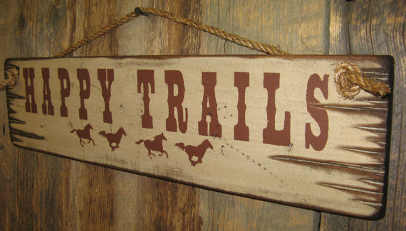 Western Wall Sign: Happy Trails Right Side