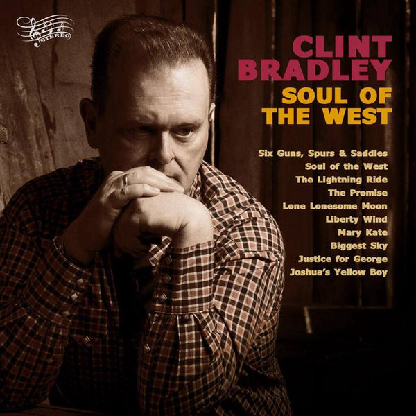 CD Clint Bradley Soul of the West