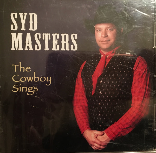 CD The Cowboy Sings by Syd Masters
