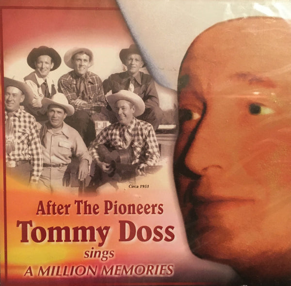 CD After The Pioneers Tommy Doss Sings A Million Memories