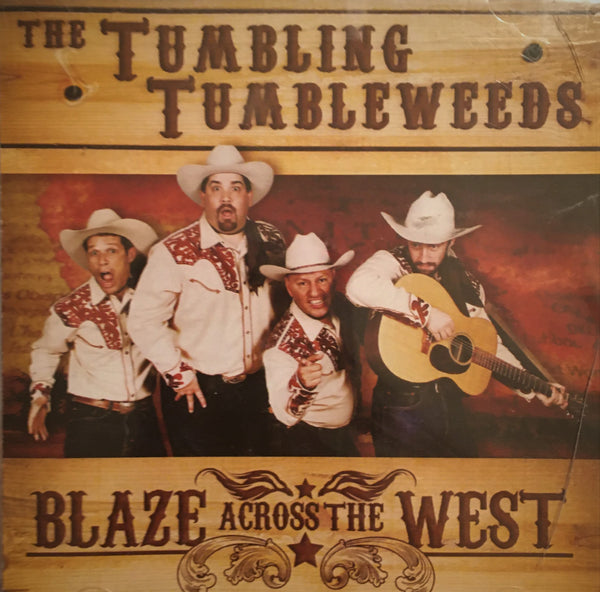 CD Blaze Across The West by The Tumbling Tumbleweeds