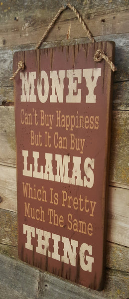 Western Wall Sign Money: Money Can't Buy Happiness But It Can Buy Llamas