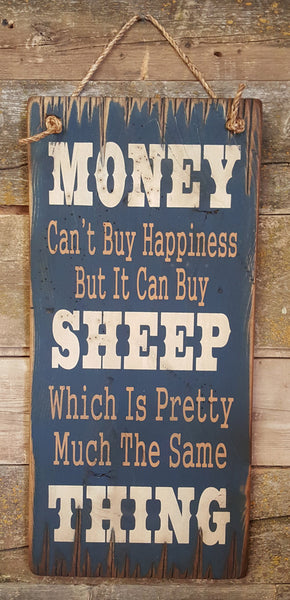 Western Wall Sign Money: Money Can't Buy Happiness But It Can Buy Sheep