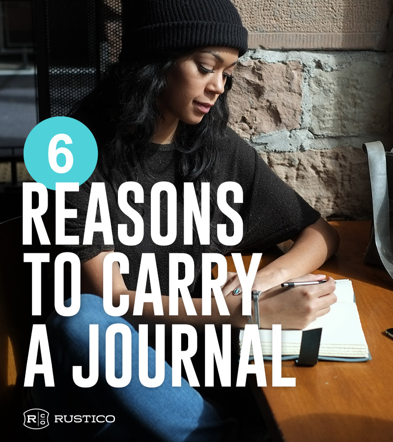 Why Carry A Journal