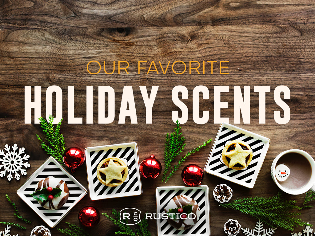 Our Favorite Holiday Scents