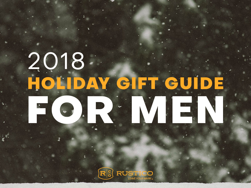 2018 Holiday Gift Guide for Men