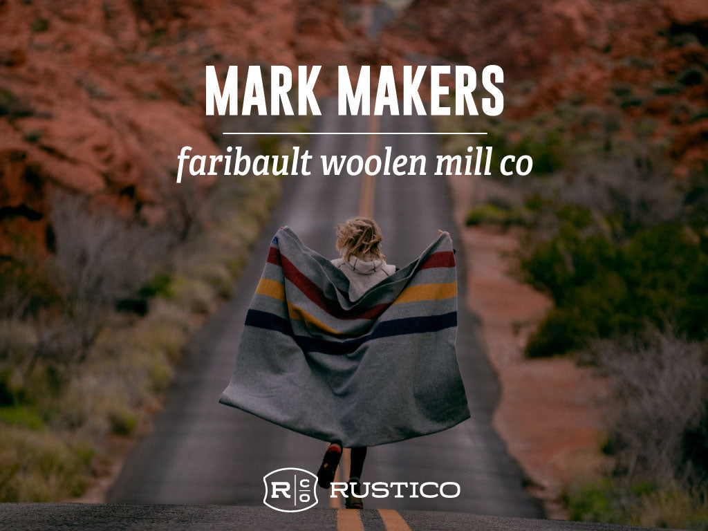 Mark Maker: Faribault Woolen Mill Co.