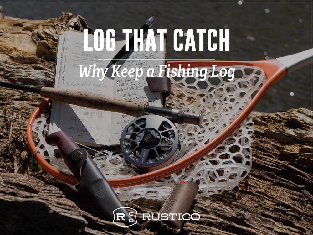 Why Keep a Fishing Log