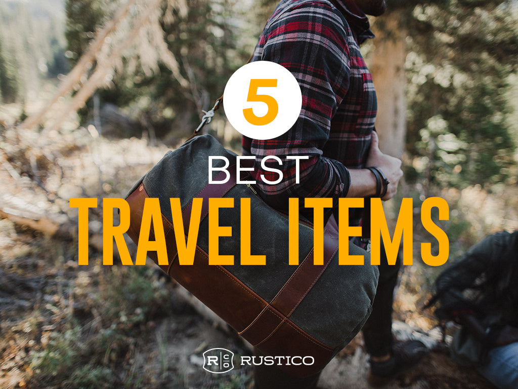 5 Best Rustico Traveling Items as Picked by Our Employees