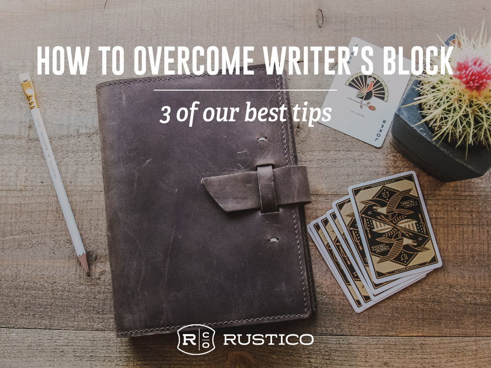 Tips to Conquer Writer's Block