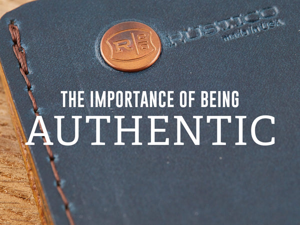 The Importance of Being Authentic
