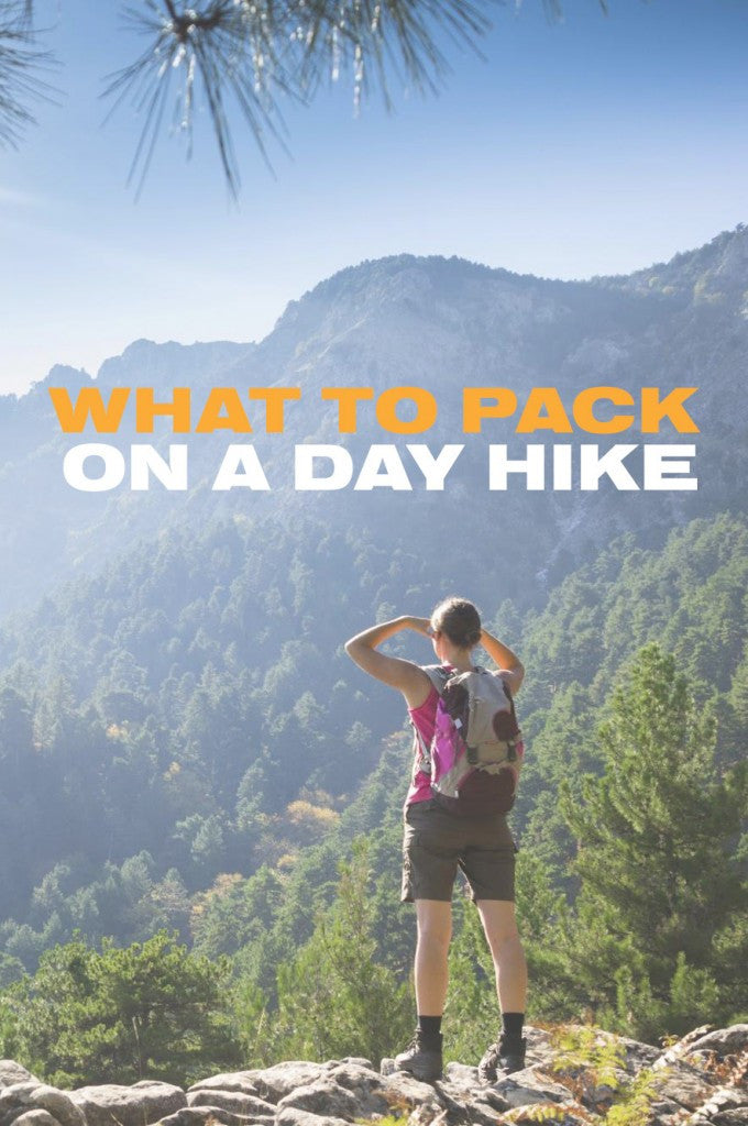 What to Pack on Your Next Day Hike