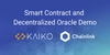 Kaiko and Chainlink Present: Smart Contract and Decentralized Oracle Demo