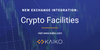 Exchange Integration: Crypto Facilities Added to Data Collection