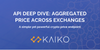 API Deep Dive: Aggregated Price Across Exchanges