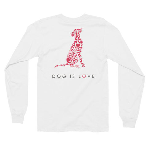 """Dog is Love"" Long Sleeve, Comfy Fit T-shirt"