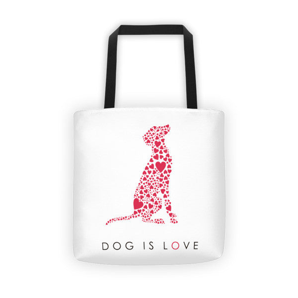 """Dog is Love"" Tote Bag"