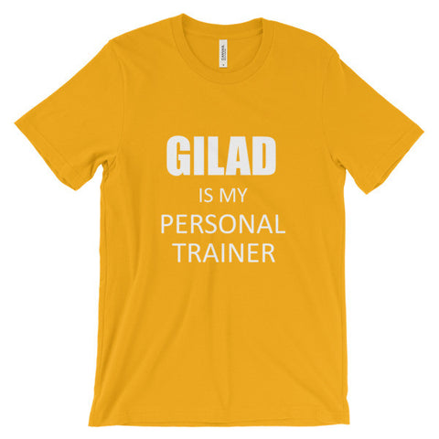 Image of Gilad is my personal trainer- Unisex short sleeve t-shirt