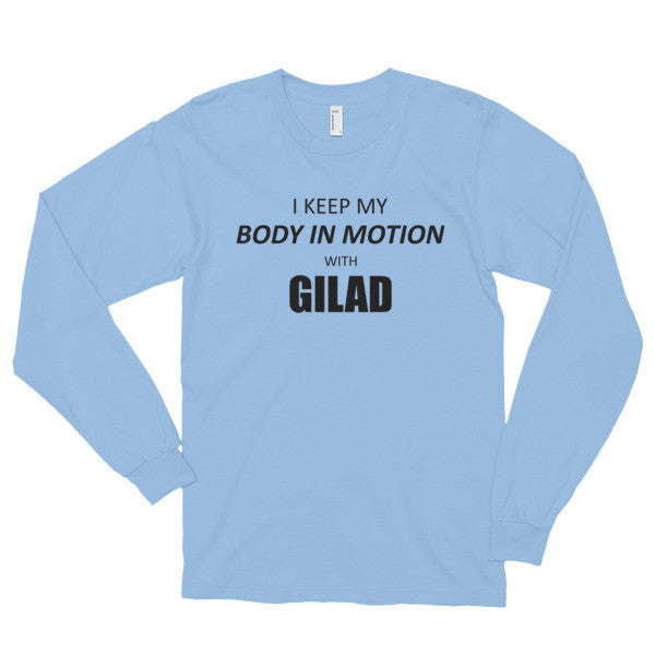 I keep my body in motion - Long sleeve t-shirt (unisex)