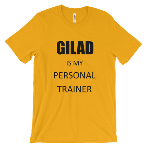 Image of Gilad is my personal Trainer - Unisex short sleeve t-shirt