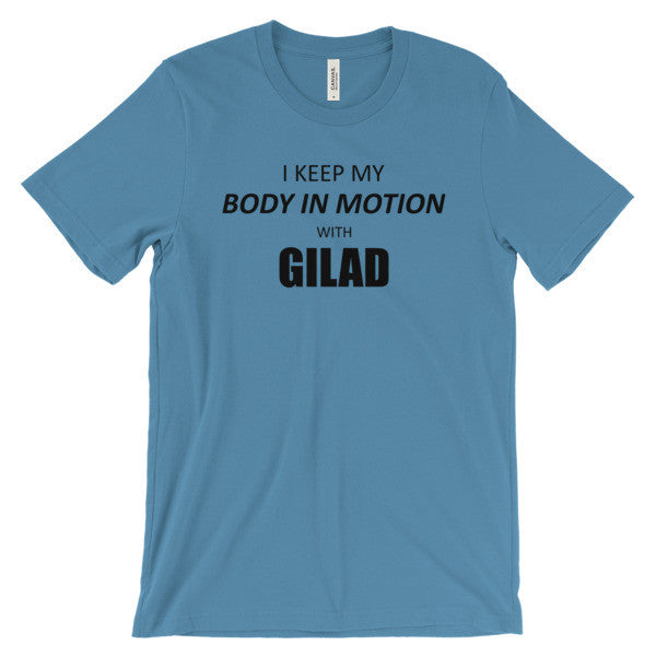 I keep my body in Motion - Unisex short sleeve t-shirt