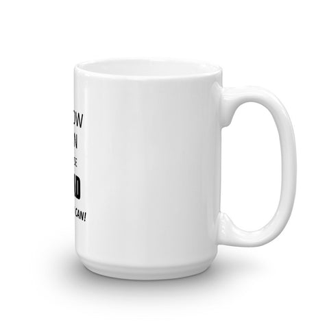 Image of I Know I Can Mug
