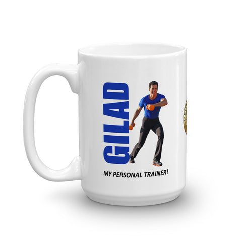 Gilad is my personal trainer Mug