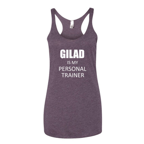 Gilad is my personal trainer - Women's tank top