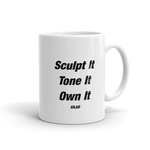 Sculpt It Tone It Own It - Mug