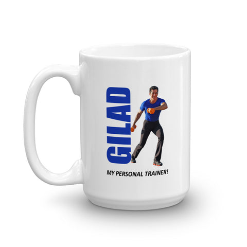 Image of Gilad is my personal trainer Mug