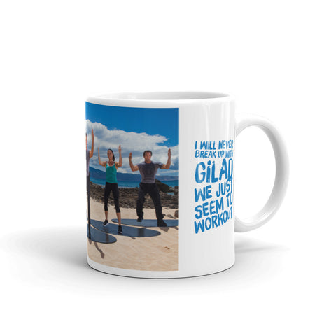 Image of I would never break up with Gilad Mug