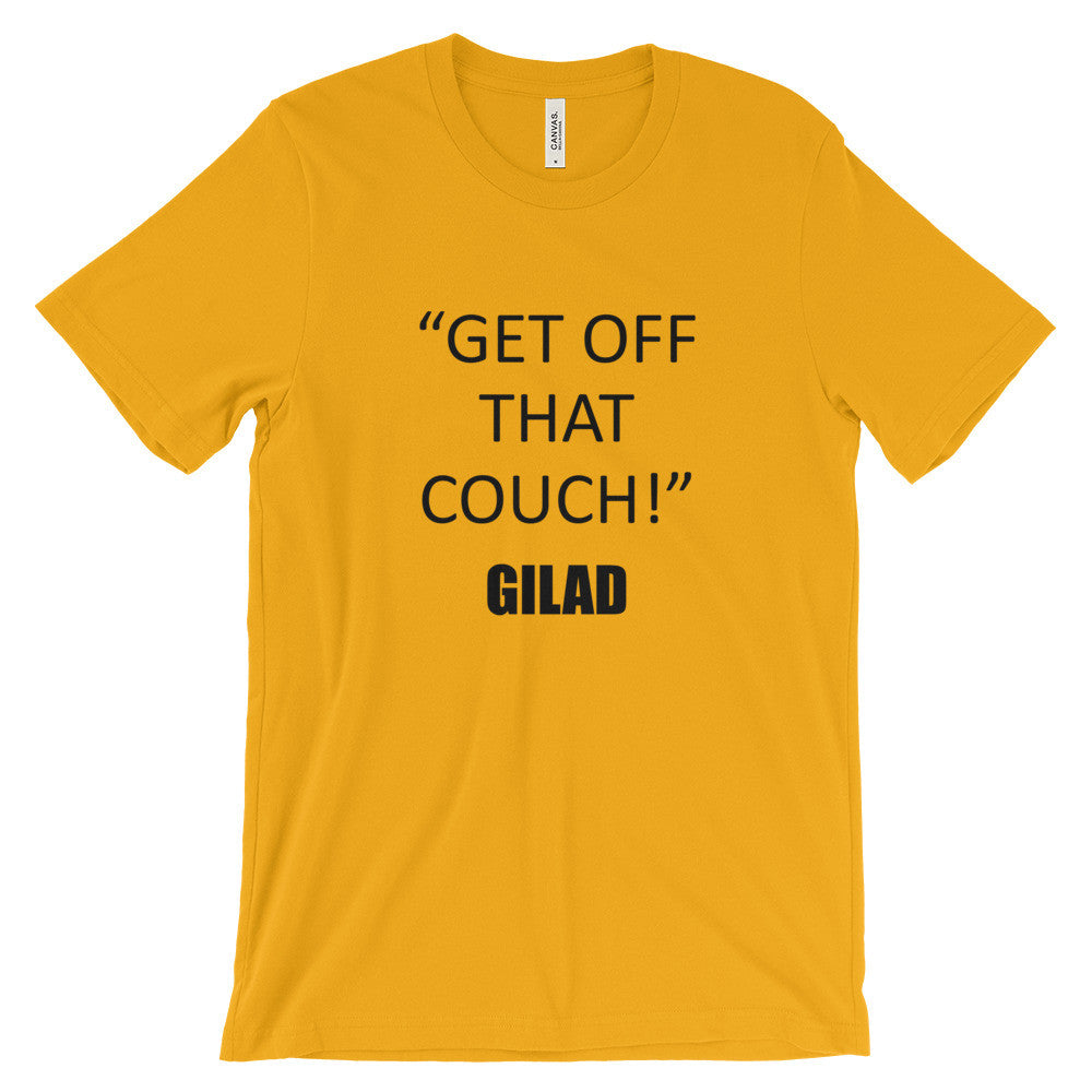 Get Off That Couch - Unisex short sleeve t-shirt