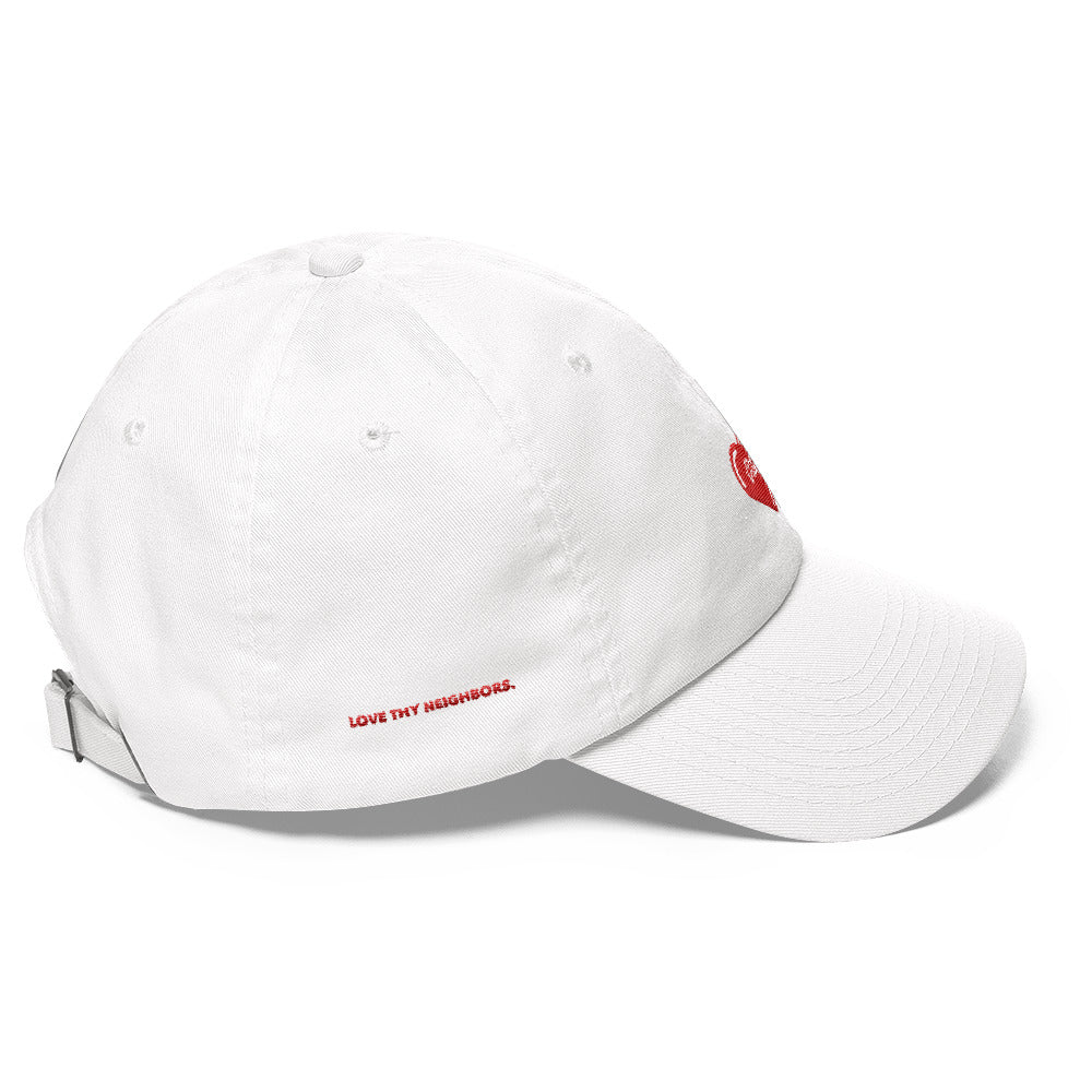 Love Thy Neighbors Edition Dad Hat - Pray Period