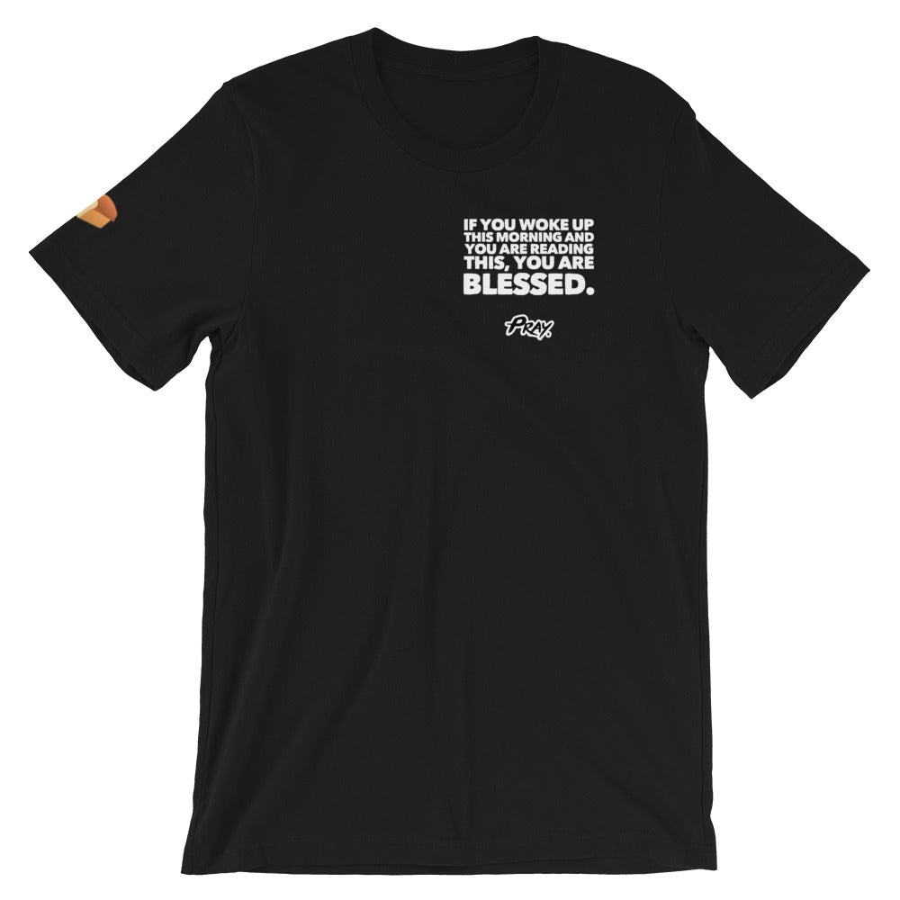 You Are Blessed Unisex T-Shirt - Pray Period