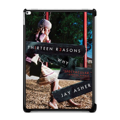 13 Reasons Why ipad pro case