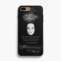 Thirteen Reasons Why Quotes iphone 7 plus case