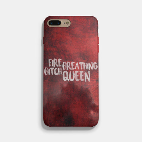 Fire Breathing Bitch Queen of Shadows iPhone 7 / 7 Plus Case