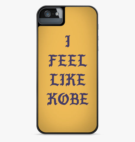 I Feel Like Kobe iPhone Case
